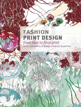 For Her: Fashion Print Design: From Idea to Final Print by Angel Fernandez and Daniela Santos Quartino. $30 Amazon.com